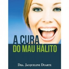 E-book© - A CURA DO MAU HÁLITO